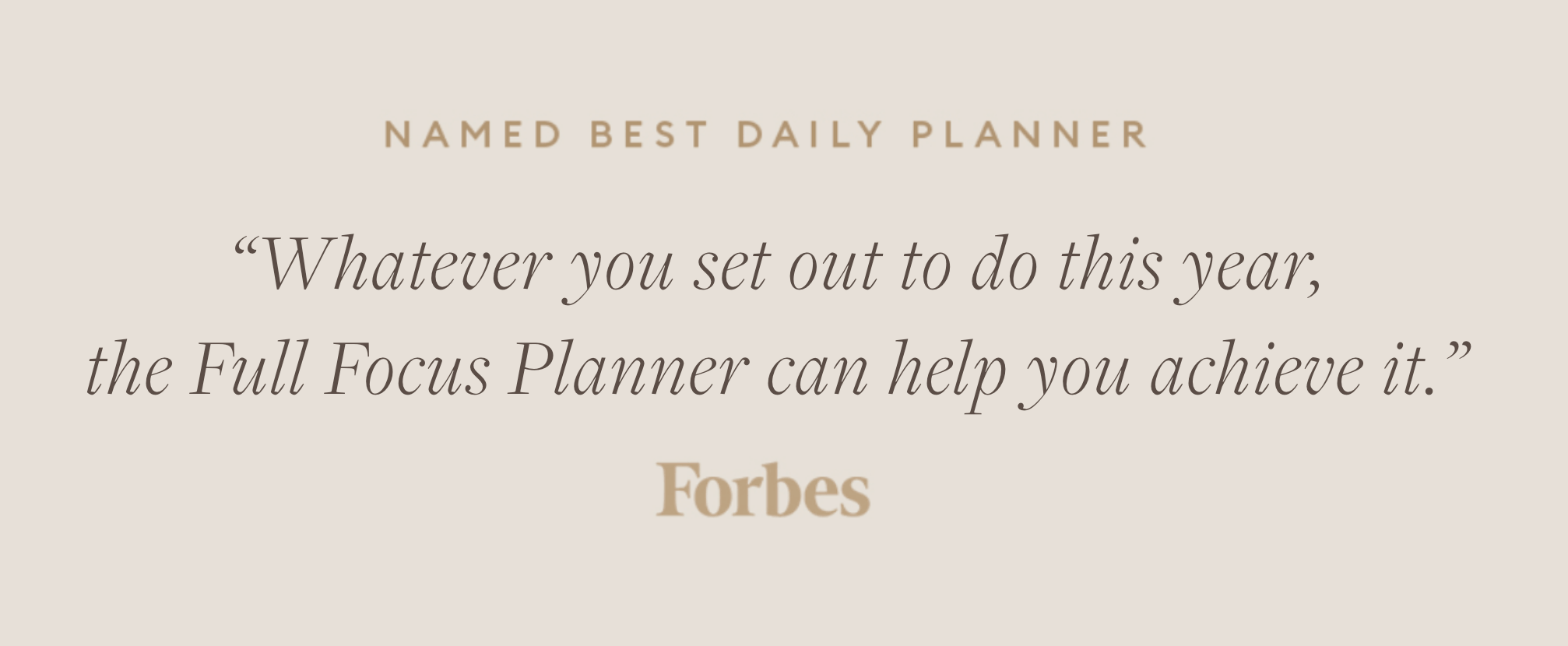 Named Best Daily Plannery by Forbes